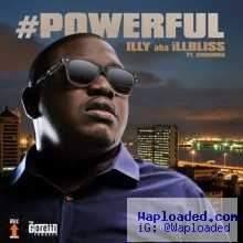 Illbliss - Powerful ft Chidinma